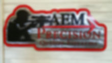 custom made sign for AEM precision quality firearms