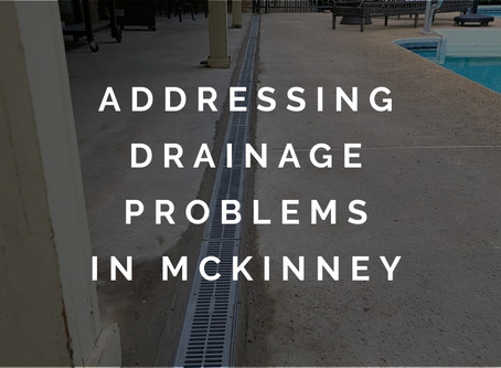 Efficiently Solving Drainage Problems for McKinney Homeowners