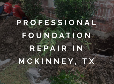 Providing Professional Home Foundation Repairs in McKinney, Texas