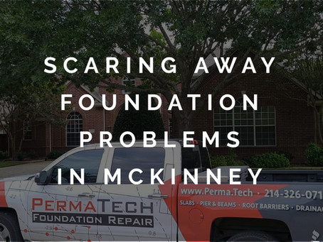 Scaring Foundation Problems Away with Quick Repair Services in McKinney, Texas