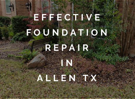 Effective Foundation Repair for Safe, Secure Homes in Allen