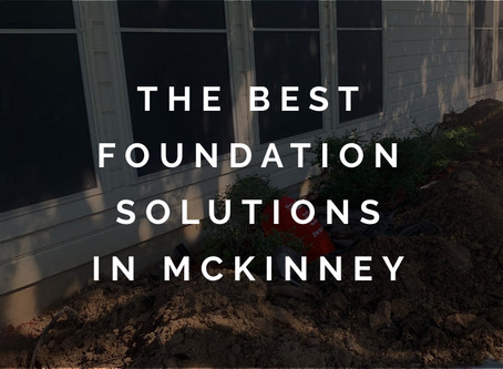 Projects with the Best Foundation Solutions in McKinney TX