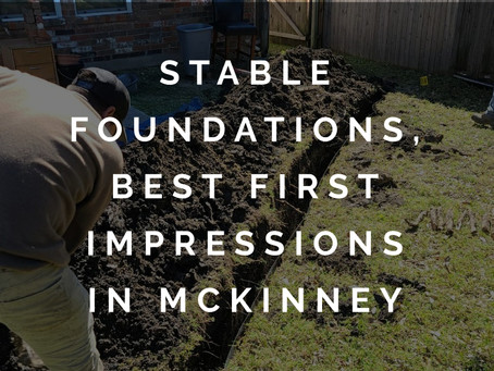 Stable Foundations for the Best First Impressions in McKinney