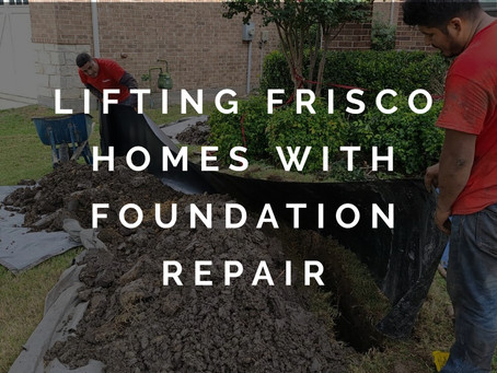 Lifting Settled and Sunken Homes in Frisco with Foundation Repair