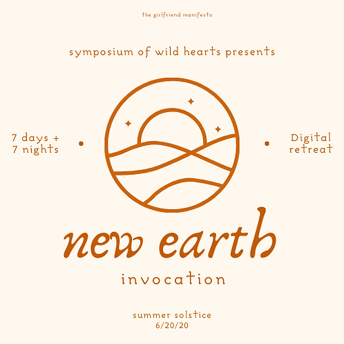 New Earth Invocation Digital Symposium