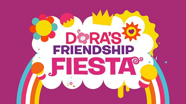 DORA'S FRIENDSHIP FIESTA