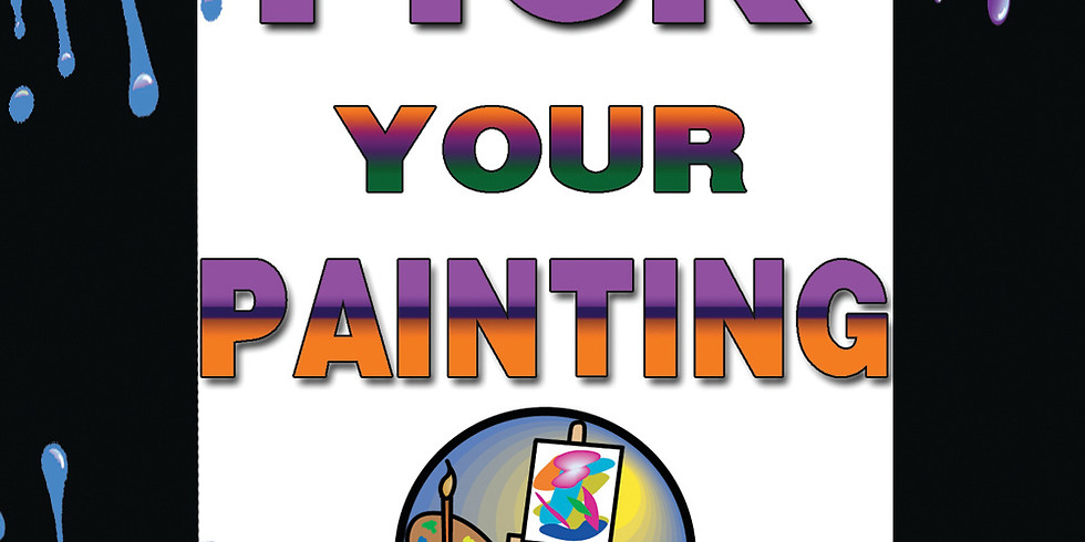 Walk-In's PICK YOUR PAINTING