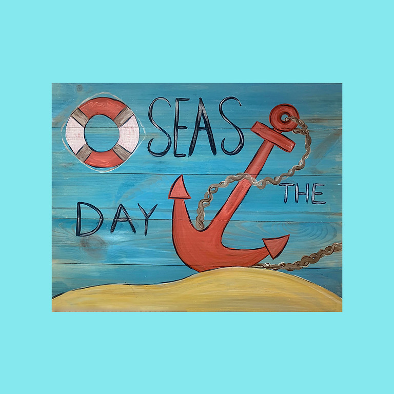 Seas The Day - wooden plank