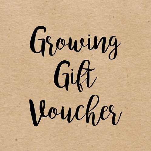 Growing Gift Voucher