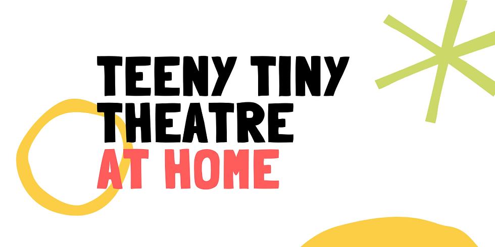 Teeny Tiny Theatre at Home - Circus