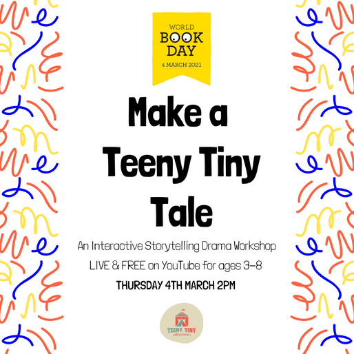 Make a Teeny Tiny Tale - Free workshop for #WorldBookDay