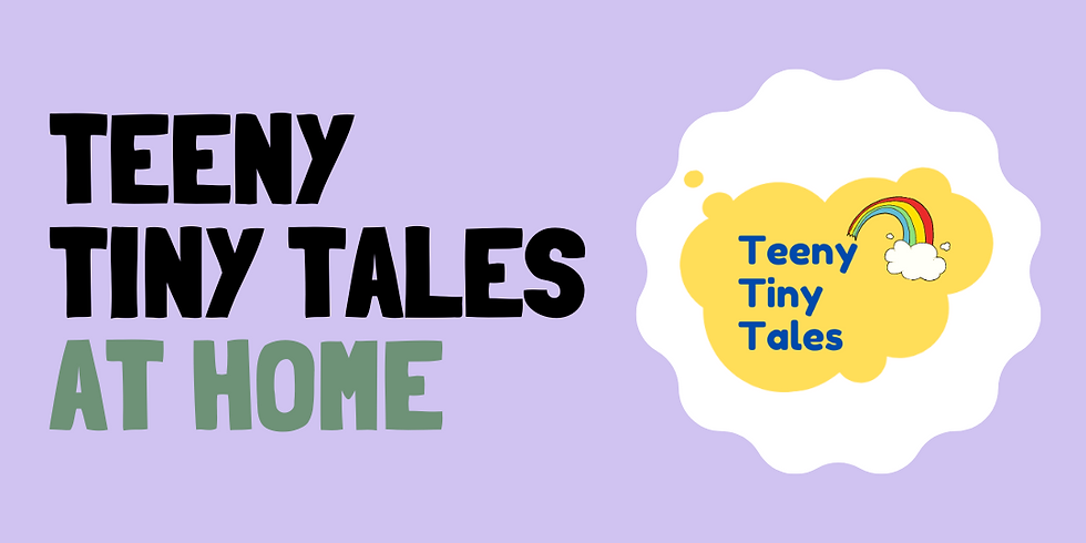 Teeny Tiny Tales at Home - Spring Time