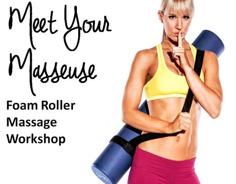 Workshops: Foam Roller Tech.