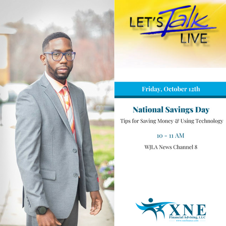 {Client News} XNE Financial Advising to Appear on Let's Talk Live DC for National Savings Day