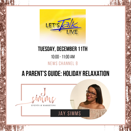 {Announcement} Jay Simms to Share Parent Relaxation Tips on Let's Talk Live DC!