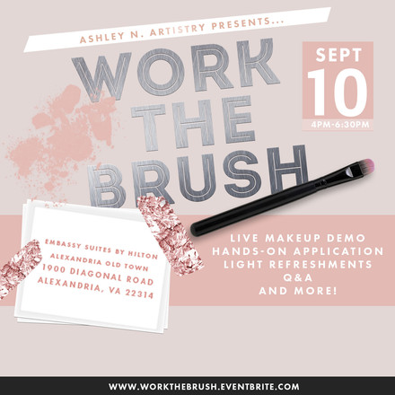{Client Event Announcement} WORK THE BRUSH!