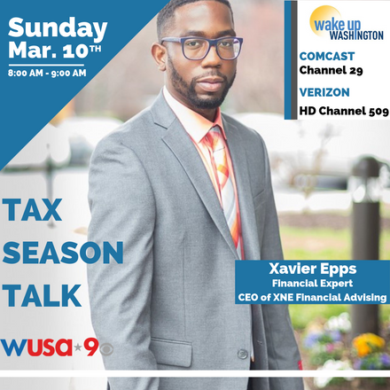 {Client News} Xavier Epps to Share Tax Season Tips on Wake Up Washington!