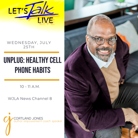 {Client News} Cortland Jones Shares Tips for Healthy Cell Phone Habits