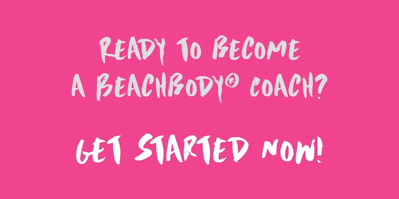 Start Your Career As A Beachbody Coach Now