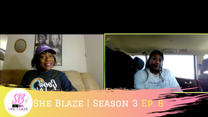 "She Blaze | S3 Ep.6 -""Live Your Best Life During 4/20 All Month"""