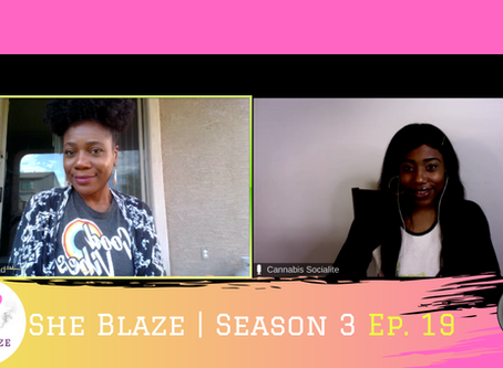 """She Blaze   S3 Ep. 19 - """"Why is Diversity in Cannabis Failing?"""""""