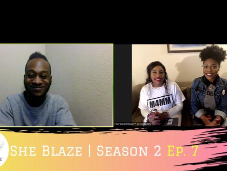 "She Blaze | S2 Ep.7 - ""Myth Busting the Cannabis ""Vape Crisis"""""