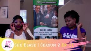 "She Blaze | S2  Ep. 11 - ""Medical Marijuana Certification & HIPPA """