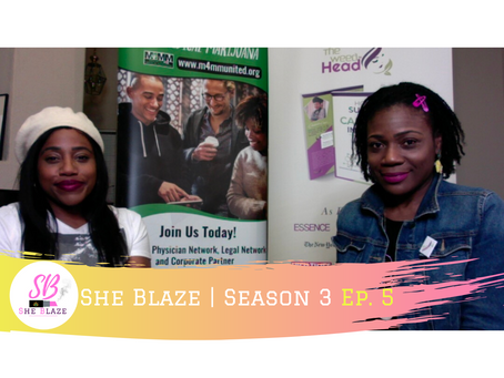 "She Blaze | S3 Ep. 5 -""Deja vu? NYS *New* Proposed Cannabis Bill"""