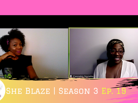 "She Blaze | S3 Ep. 18 - ""Cannabis is Critical to Civil Unrest in America"""
