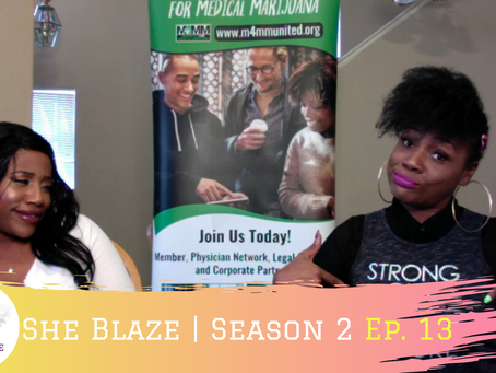 "She Blaze | Ep. 13 - ""Update on Michigan's Legal Cannabis Market"""