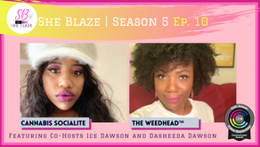 """She Blaze   S5 Ep. 10 - """"MORE & More Cannabis Bills in 2021"""""""