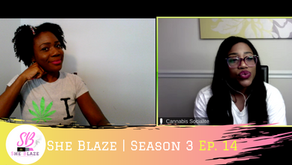 """She Blaze   S3 Ep. 14 -""""COVID relief for Cannabis Companies"""""""