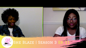 """She Blaze   S3 Ep. 11 -""""Are you eligible for SBA Economic Disaster COVID-19 Loans?"""""""