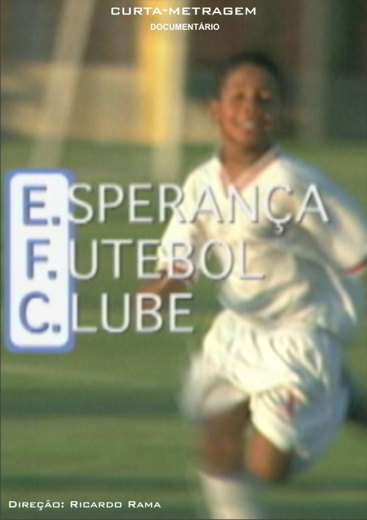 cartaz-ESPERANÇA_FUTEBOL_CLUBE