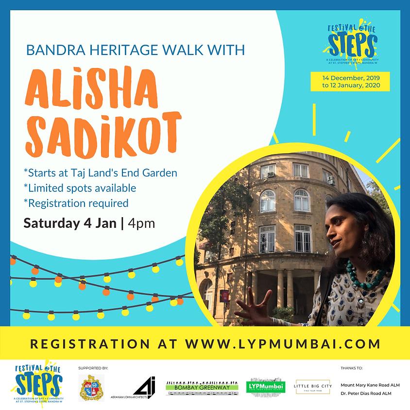Bandra Heritage Walk with Alisha Sadikot