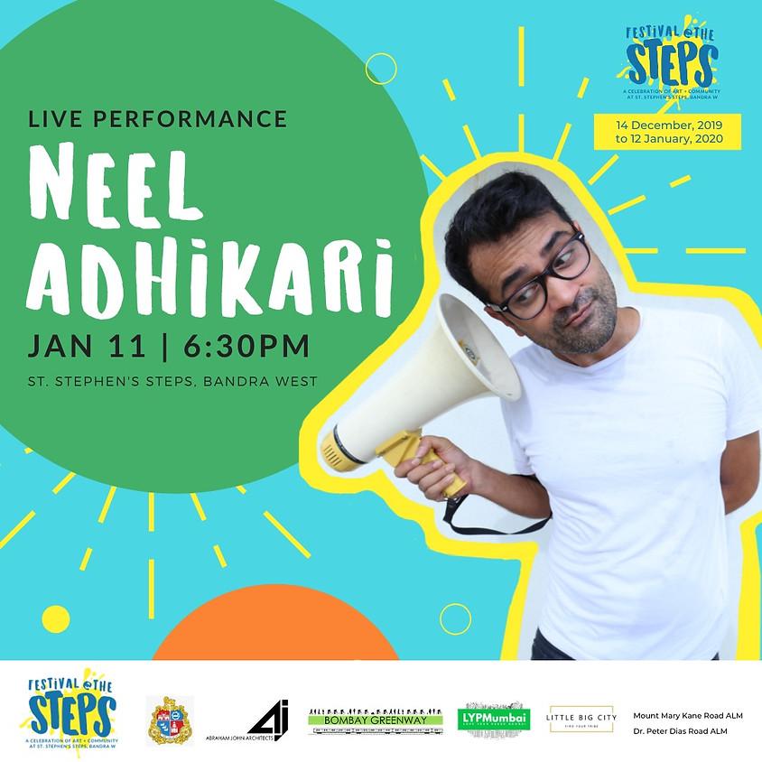 Live Performance: Neel Adhikari!
