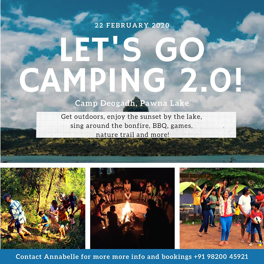 Let's Go Camping 2.0 at Camp Deogadh, Lake Pawna!