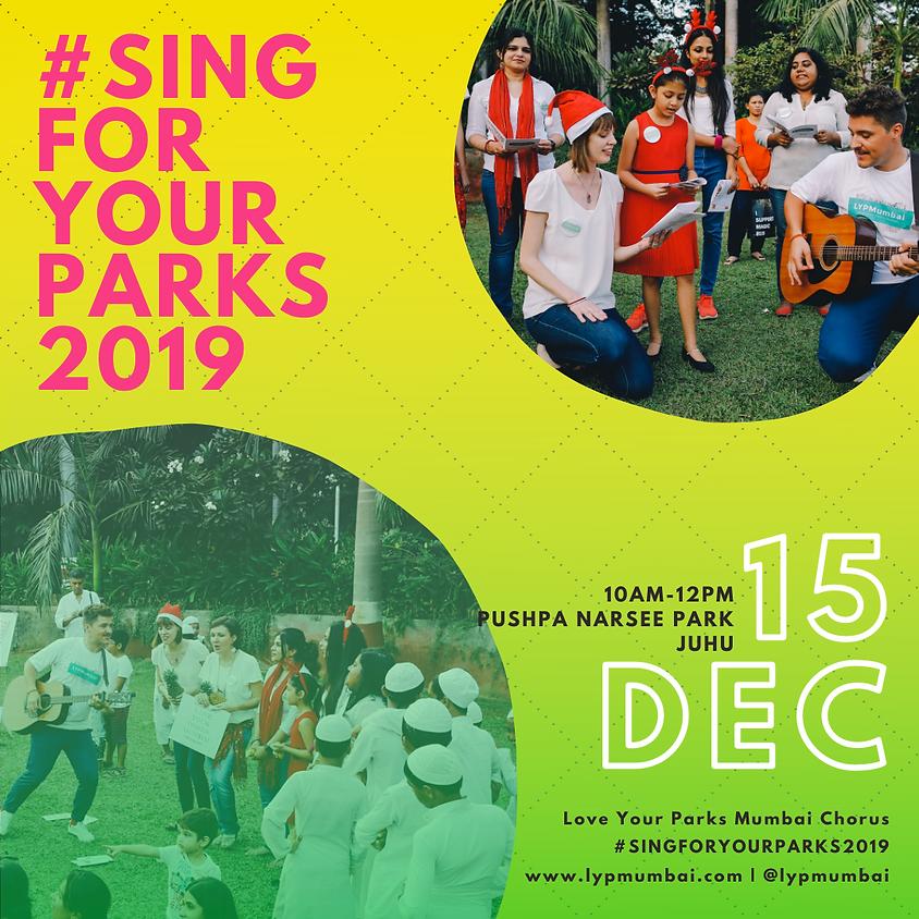 #SingForYourParks2019 at Pushpa Narsee Park