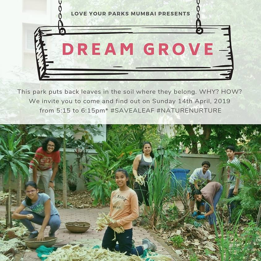 #SaveALeaf at Dream Grove