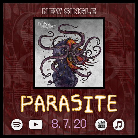 """""""PARASITE"""" Available Everywhere NOW"""