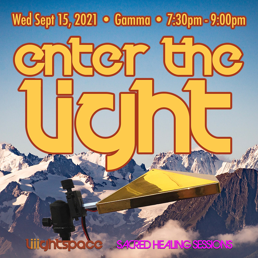 Enter The Light: Explorations Into Gamma