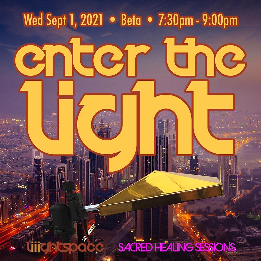 Enter The Light: Explorations Into Beta