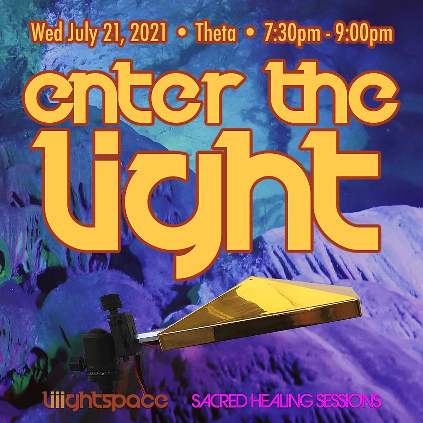Enter The Light: Explorations Into Theta