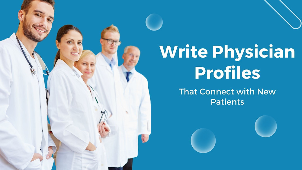 Write-Physician-Profiles