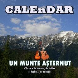 Trupa CALEnDAR - Un munte aşternut