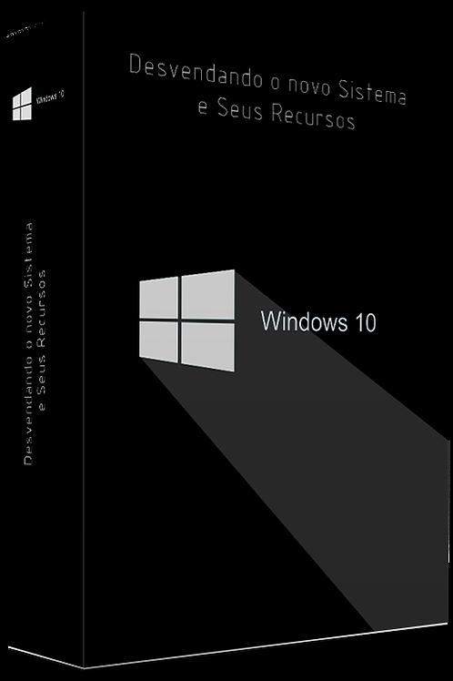 Windows 10 - Desvendando o Novo Sistema