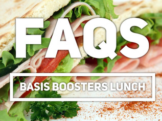 Boosters Guide to Lunch FAQs