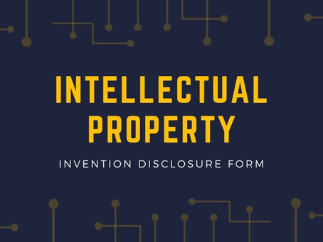 Invention Disclosure Forms help Streamline the Patent Process