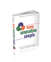 Brad Barbera Keep Innovation Simple Paperback