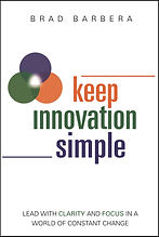 Brad Barbera Keep Innovation Simple Kindle Amazon Lead with Clarity and Focus